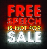 Free speech is not for sale